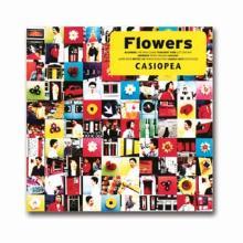 Flowers/ CASIOPEA